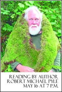 A Reading by Author, Robert Michael Pyle